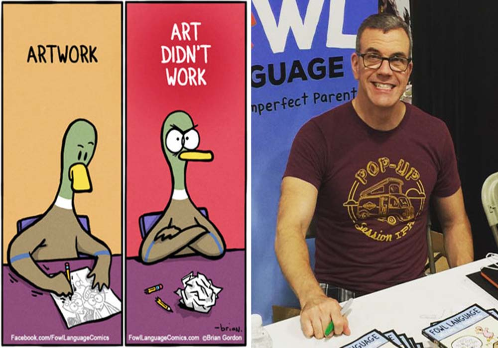 Image Credit: Fowl language comics/Brian Gordon